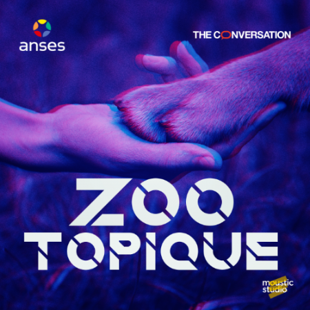 ZOOTOPIQUE, le podcast d'anticipation de l'ANSES