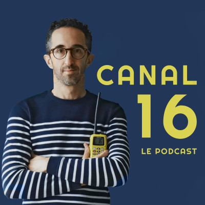 Canal 16 - Le Podcast