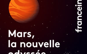 France Info lance son podcast sur Mars !