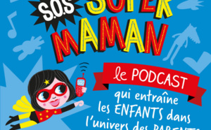 SOS Super Maman : le SAV des parents désemparés